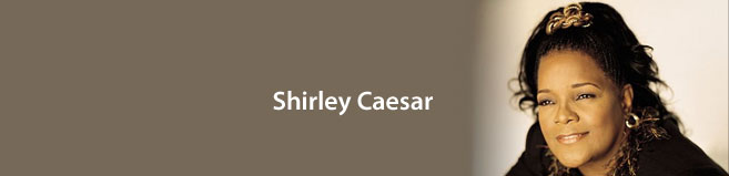 Shirley Caesar Booking Agent
